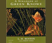 A stranger at green knowe cover image