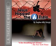 Jesus hopped the 'A' train cover image