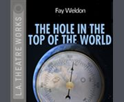 The hole in the top of the world cover image