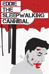 Eddie The Sleepwalking Cannibal cover image