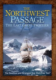 Northwest passage the last great frontier cover image