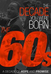 The decade you were born. The 60s cover image