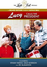 Lucy calls the president cover image