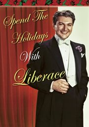 Spend the holidays with Liberace cover image