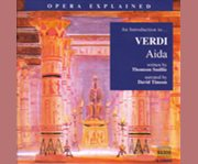 An introduction to-- Verdi, Aida cover image