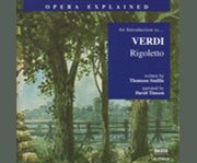 An introduction to-- Verdi Rigoletto cover image