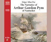 The narrative of Arthur Gordon Pym of Nantucket cover image