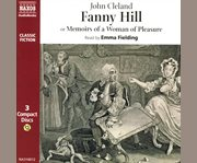 Fanny Hill, or, Memoirs of a woman of pleasure cover image
