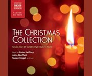The Christmas collection poetry, prose, tales & song in celebration of the holiday season cover image
