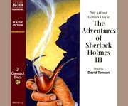 The adventures of Sherlock Holmes III cover image