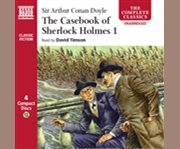 The casebook of Sherlock Holmes. Volume 1 cover image