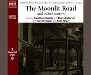 The moonlit road and other chilling stories cover image