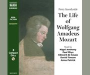 The life of Wolfgang Amadeus Mozart a musical biography cover image