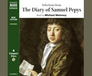 Selections from the diary of Samuel Pepys cover image