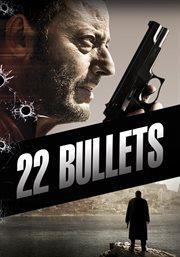 22 bullets L'immortel cover image