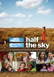 Half the sky: turning oppression into opportunity for women worldwide - night 1 cover image