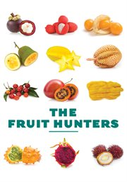 The fruit hunters cover image