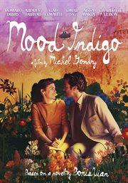 L'Écume des jours = Mood indigo cover image