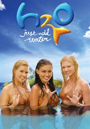 H2O, just add water. The complete season 2 cover image