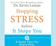 Stopping stress before it stops you cover image