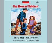 The ghost ship mystery cover image
