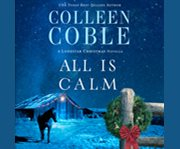 All is calm a Lonestar Christmas novella cover image