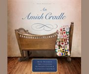An Amish cradle four novellas cover image