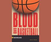 Blood and basketball cover image