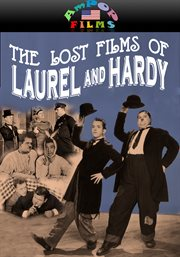 The lost films of Stan Laurel and Oliver Hardy the complete collection cover image