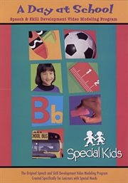 Special kids learning series:  a day at school cover image