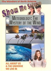 Show me science earth science - meteorology:the mystery of the wind cover image