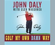 Golf my own damn way cover image