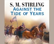 Against the tide of years cover image