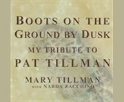 Boots on the ground by dusk cover image