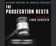 Mystery writers of america presents the prosecution rests cover image