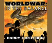 Worldwar: in the balance cover image