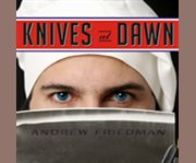 Knives at dawn cover image