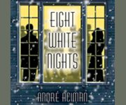 Eight white nights cover image