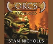 Orcs: bad blood cover image
