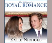 The making of a royal romance cover image