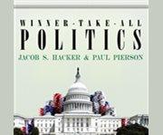 Winner-take-all politics cover image