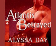Atlantis betrayed cover image