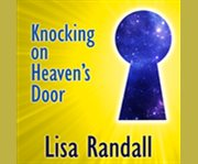 Knocking on heaven's door how physics and scientific thinking illuminate the universe and the modern world cover image