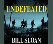 Undefeated America's heroic fight for Bataan and Corregidor cover image