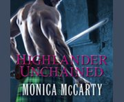 Highlander unchained a novel cover image
