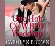 One hot cowboy wedding cover image