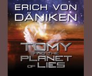 Tomy and the planet of lies cover image