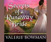 Secrets of a runaway bride cover image