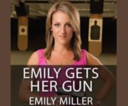 Emily gets her gun cover image