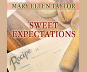 Sweet expectations a Union Street Bakery novel cover image